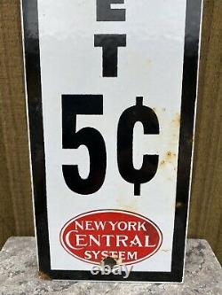 Vintage New York Central System Railroad Porcelain Metal Sign Pay Toilet Gas
